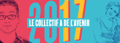 2017 – Le collectif a de l'avenir