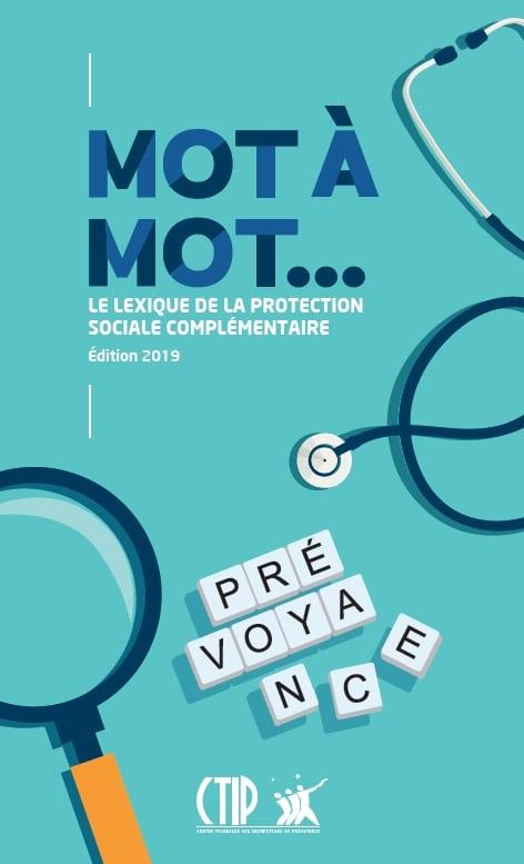 Mot à mot, le lexique de la protection sociale complémentaire