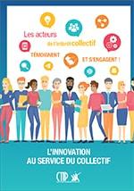 L'innovation au service du collectif – Les acteurs de l'intérêt collectif témoignent et s'engagent !