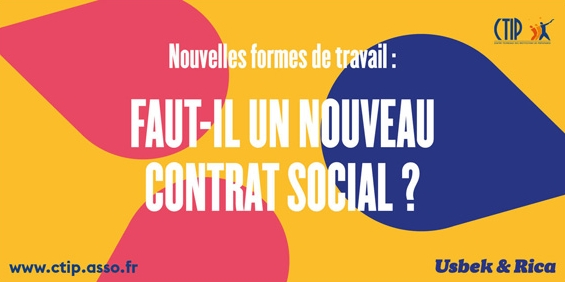 Conférence-débat du CTIP : «Nouvelles formes de travail, faut-il un nouveau contrat social ?»